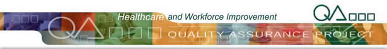 Quality Assurance Project and Healthcare and Workforce Improvement banner